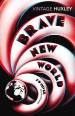 Brave New World : Special 3D Edition - Aldous Huxley