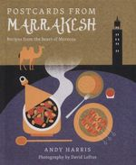 Postcards from Marrakesh - Andy Harris