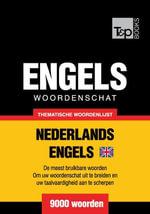 Thematische woordenschat Nederlands-Brits-Engels - 9000 woorden - Andrey Taranov