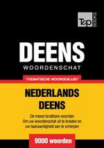 Thematische woordenschat Nederlands-Deens - 9000 woorden - Andrey Taranov