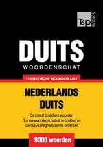 Thematische woordenschat Nederlands-Duits - 9000 woorden - Andrey Taranov