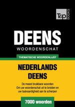 Thematische woordenschat Nederlands-Deens - 7000 woorden - Andrey Taranov