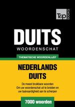 Thematische woordenschat Nederlands-Duits - 7000 woorden - Andrey Taranov