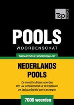 Thematische woordenschat Nederlands-Pools - 7000 woorden - Andrey Taranov