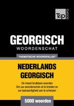 Thematische woordenschat Nederlands-Georgisch - 5000 woorden - Andrey Taranov