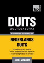 Thematische woordenschat Nederlands-Duits - 5000 woorden - Andrey Taranov