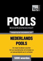 Thematische woordenschat Nederlands-Pools - 5000 woorden - Andrey Taranov