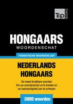 Thematische woordenschat Nederlands-Hongaars - 3000 woorden - Andrey Taranov