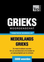 Thematische woordenschat Nederlands-Grieks - 3000 woorden - Andrey Taranov