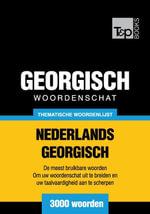 Thematische woordenschat Nederlands-Georgisch - 3000 woorden - Andrey Taranov