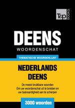 Thematische woordenschat Nederlands-Deens - 3000 woorden - Andrey Taranov