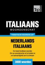 Thematische woordenschat Nederlands-Italiaans - 3000 woorden - Andrey Taranov