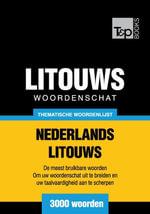 Thematische woordenschat Nederlands-Litouws - 3000 woorden - Andrey Taranov