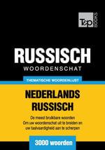 Thematische woordenschat Nederlands-Russisch - 3000 woorden - Andrey Taranov
