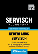 Thematische woordenschat Nederlands-Servisch - 3000 woorden - Andrey Taranov