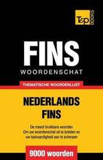 Thematische Woordenschat Nederlands-Fins - 9000 Woorden - Andrey Taranov