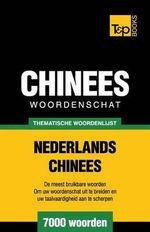 Thematische Woordenschat Nederlands-Chinees - 7000 Woorden - Andrey Taranov