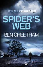 The Spider's Web : A Steel City Thriller - Ben Cheetham