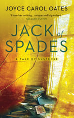 Jack of Spades - Joyce Carol Oates