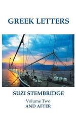 Greek Letters : And After - Suzi Stembridge