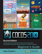 Cocos2d-x by Example : Beginner's Guide - Second Edition - Engelbert   Roger