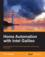 Home Automation with Intel Galileo - Dundar   Onur