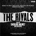 The Rivals: Tales of Sherlock Holmes' Rival Detectives : 12 BBC Radio Dramas of Mystery and Suspense - Edgar Allan Poe