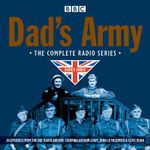 Dad's Army : Complete Radio - Jimmy Perry