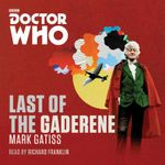 Doctor Who: The Last of the Gadarene : A 3rd Doctor Novel - Mark Gatiss