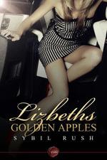 Lizbeth's Golden Apples - Sybil Rush