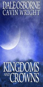 Kingdoms and Crowns : War-Invasion - Dale Osborne