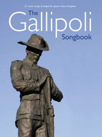 The Gallipoli Songbook - Music Sales