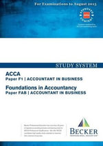 Accountant in Business F1/FAB : Study System - Becker Professional Development International Limited
