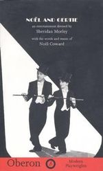 Noel and Gertie : An Entertainment Devised by Sheridan Morley with the Words and Music of Noel Coward - Sheridan Morley