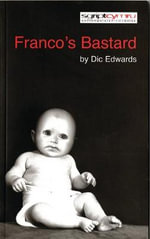 Franco's Bastard : AND Lola Brecht - Dic Edwards