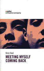 Meeting Myself - Kerry Hood