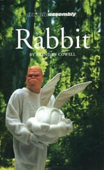 Rabbit : Oberon Modern Plays - Brendan Cowell
