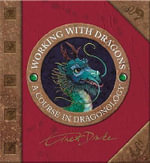 Working with Dragons - Dugald Steer