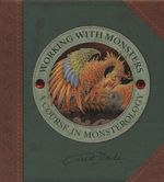 Working with Monsters - Dugald Steer