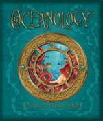 Oceanology : The True Account of the Voyage of the Nautilus - A.J. Wood