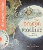 The Dragon Machine - Helen Ward