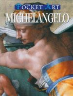 Michelangelo : Pocket Art - Roberto Carvalho de Magalhaes