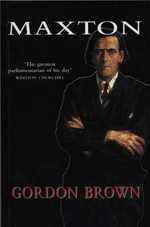 Maxton : A Biography - Gordon Brown