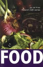 Nature's Gift of Food - Jan De Vries