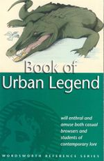 Book of Urban Legend : Wordsworth Reference Series  - Rodney Dale