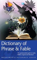 The Dictionary of Phrase and Fable : The Anglo-Indian Dictionary - E. Cobham Brewer