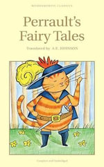 Fairy Tales : Wordsworth Children's Classics - Charles Perrault