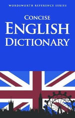 Concise English Dictionary : Wordsworth Reference