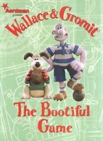 Wallace and Gromit : Bootiful Game - Ian Rimmer