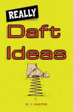 Really Daft Ideas : A Presentation of the Museum Der Moderne Salzburg - D.J. Aster